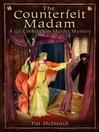 The Counterfeit Madam (eBook): Gil Cunningham Murder Mystery Series, Book 8